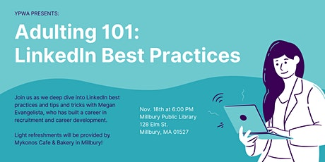 Adulting 101: LinkedIn Best Practices tickets