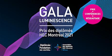 Gala Luminescence — Prix + Conférences + Réseautage billets