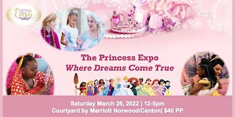 Princess Expo-Where Dreams Come True tickets