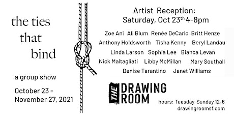"""""""the ties that bind"""": Group exhibition tickets"""