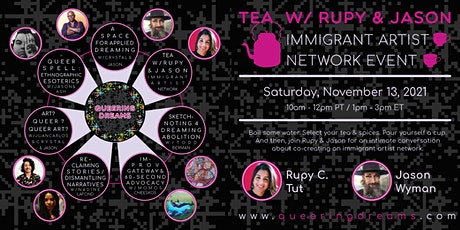 Tea with Rupy & Jason: An Immigrant Artist Network Event tickets
