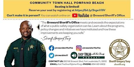 Broward Sheriff's Office - Pompano Beach Town Hall tickets