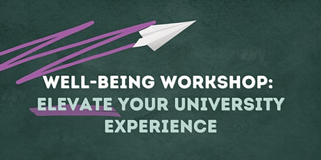 Well-being Workshop: Elevate Your University Experience (Brisbane) tickets