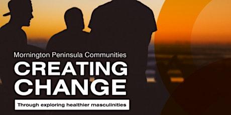 Mornington Peninsula Communities Creating Change - Unpacking the Man Box tickets