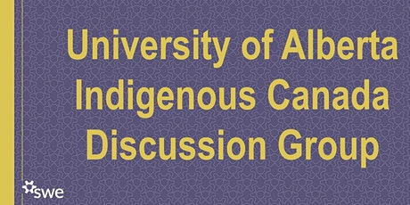 Indigenous Canada Discussion Group Week 3 tickets