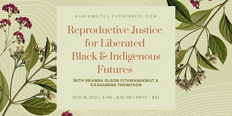 Reproductive Justice for Liberated Black & Indigenous Futures tickets
