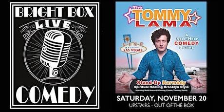 Bright Box Comedy: Tommy Lama tickets