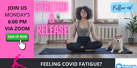 COVID-19 STRETCH, RESET, AND RELEASE VIRTUAL CLASS  (MEDITATION) tickets