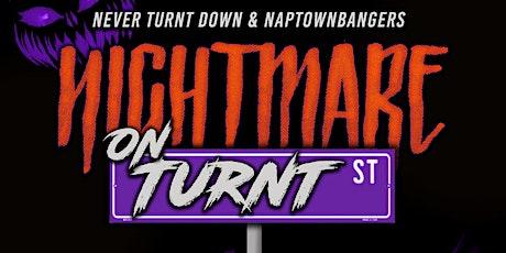 NIGHTMARE on Turnt Street tickets