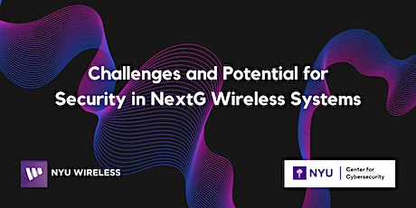 Challenges and Potential for Security in NextG Wireless Systems tickets