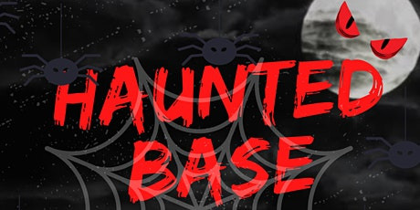 HAUNTED BASE tickets