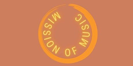 Mission of Music tickets