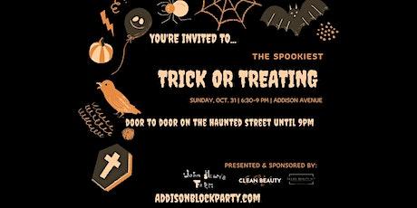 Trick or treat on Addison Street tickets