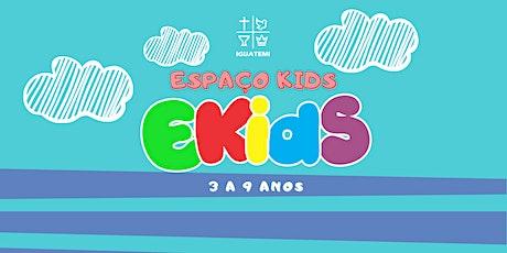 ESPAÇO KIDS  (3 a 9 anos) - CULTO DOM - 24/10 - 18H00 ingressos