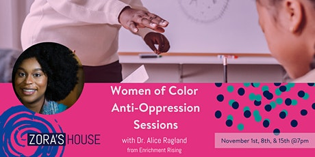 Women of Color Anti-Oppression Sessions tickets