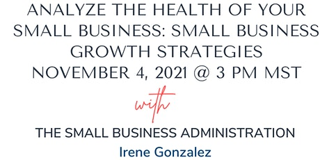 Analyze the Health of Your Small Business: Small Business Growth Strategies tickets