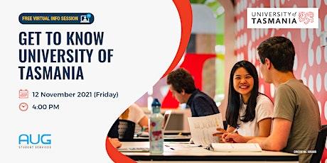 Get to Know University of Tasmania tickets