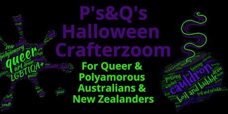 P's&Q's Halloween Crafterzoom  Australian &  New Zealanders tickets