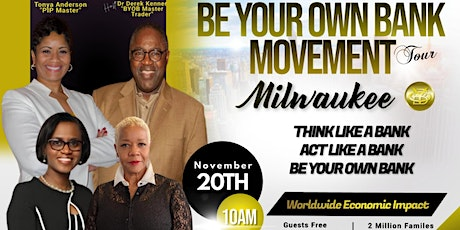 Be Your Own Bank Movement Tour Milwaukee tickets