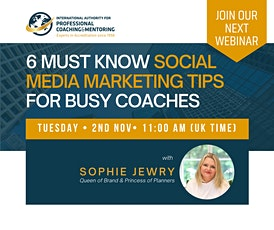 Live Masterclass: 6 Must Know Social Media Marketing Tips for Busy Coaches tickets