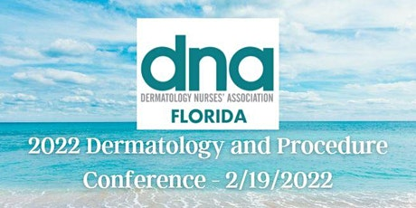2022 Florida DNA Dermatology and Procedure  Conference tickets