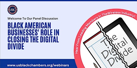 USBC Presents:Black American Businesses' Role in Closing The Digital Divide tickets