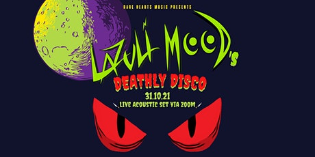 Lazuli Mood's Deathly Disco tickets