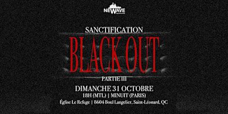 NeWave | Sanctification Partie III - Black Out tickets