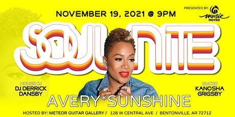 Soul Nite Concert Series: Avery*Sunshine tickets