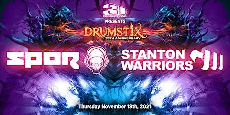 Drumstix w/ SPOR & Stanton Warriors (13th Anniversary) tickets