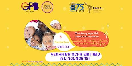 Multilanguage GPB  - childhood memories tickets
