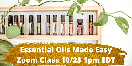 Essential Oils Made Easy: Zoom Class tickets