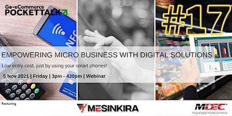 Go-eCommerce Pocket Talk Series #17 | Digital Solutions with MESINKIRA entradas