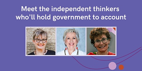 Meet the independent thinkers who'll hold government to account tickets