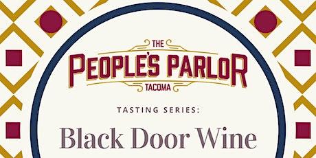 Tasting Series: Black Door Wine tickets