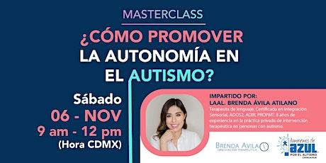 ¿Cómo promover la autonomía en el Autismo? - Masterclass entradas
