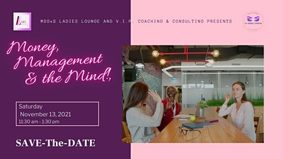MsG*s Ladies Lounge Live & In-Person...Money, Management & the Mind! tickets
