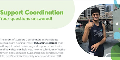 What Makes  good Support Coordinator? tickets