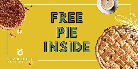 4th Annual Pie Giveaway - Graddy Real Estate tickets
