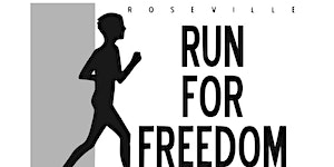 Roseville Run for Freedom - 5k Fun Run
