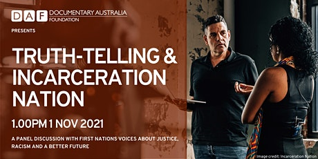 Truth-telling & Incarceration Nation tickets