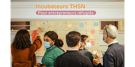 Incubateurs THSN - Réunion d'informations pour les volontaires bénévoles billets