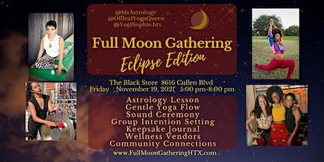VENDOR REGISTRATION - FULL MOON GATHERING Eclipse Edition tickets