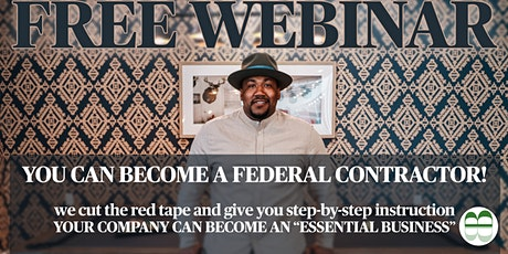 You Can Become A Federal Contractor ! tickets