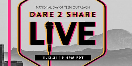 Dare 2 Share Live 2021 - Bay Area (South Bay) tickets