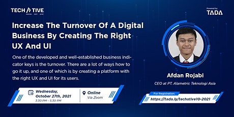 TADA TECHATIVE : Increase Digital Business Turnover by Creating Right UI/UX tickets
