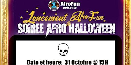 Lancement AfroFun et Soirée AfroHalloween billets
