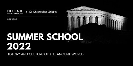 Hellenic Museum Summer School 2022: History & Culture of the Ancient World tickets