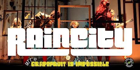 Vinyl Envy Presents : Rain City   Grapefruit Is Impossible tickets
