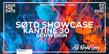 SOTD SHOWCASE @ KANTINE 30 - SCHWERIN Tickets